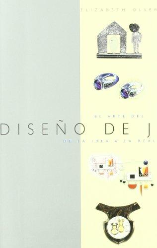 Diseño de joyería : el arte del diseño de joyería : de la idea a la realidad (Joyeria Y Moda)