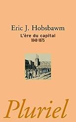 L'ère du capital: 1848-1875