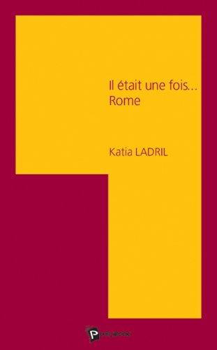 Il Etait une Fois Rome