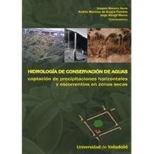 Hidrología de conservación de aguas : captación de precipitaciónes horizontales y escorrentías en zonas secas