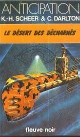 Le Désert des décharnés - Perry Rhodan - 47