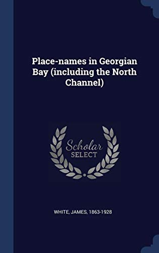 Place-Names in Georgian Bay (Including the North Channel) -