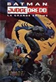 Batman-Judge Dredd - La grande énigme