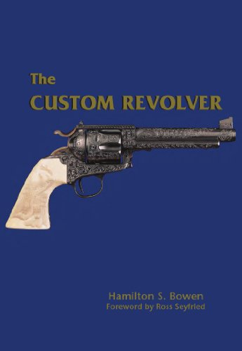 The Custom Revolver (English Edition)