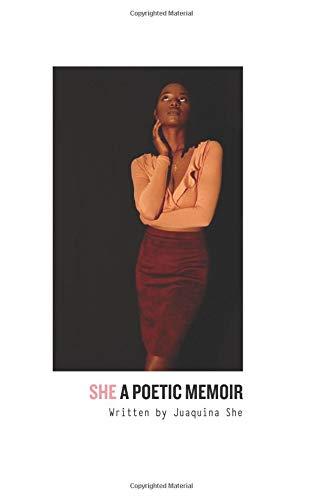 She: A Poetic Memoir por Juaquina She