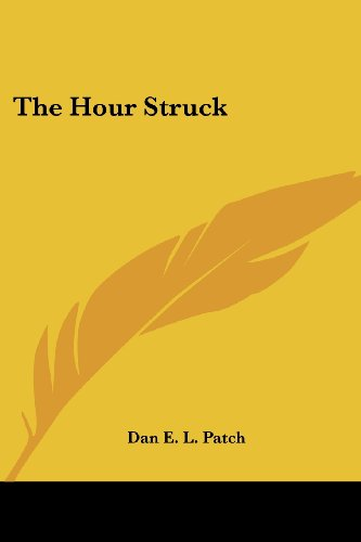 The Hour Struck