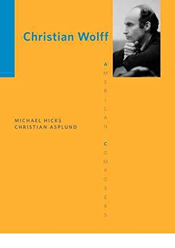 [Christian Wolff] (By: Michael Hicks) [published: August, 2012]