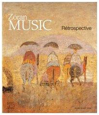 Zoran Music : Rétrospective par Jean Clair