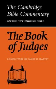 Cambridge Bible Commentaries: Old Testament 32 Volume Set: The Book of Judges (Cambridge Bible Commentaries on the Old Testament)