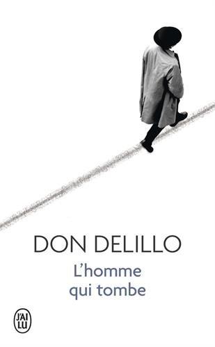 L'homme qui tombe par Don DeLillo