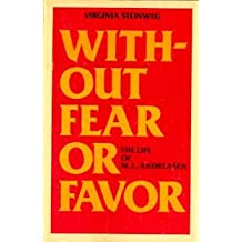 Without fear or favor ; the life of M. L. Andreasen