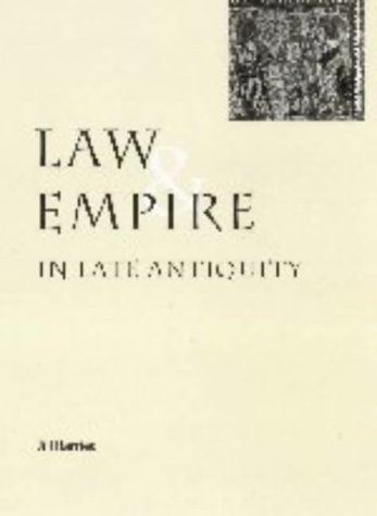 Law and Empire in Late Antiquity