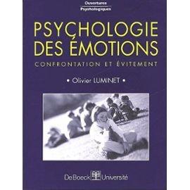 Psychologie des émotions : Confrontation et évitement
