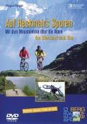 Auf Heckmairs Spuren. DVD-Video . Mit dem Mountainbike über die Alpen. Von Oberstdorf nach Riva