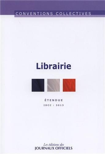 Librairie - Etendue - Nouveau texte -  brochure n 3252 - Idcc 3013 - 12me dition