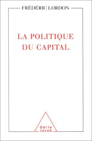 La Politique du capital