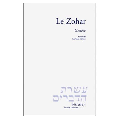 Le Zohar : Genèse, tome 3 - Vayéchev, Miqets