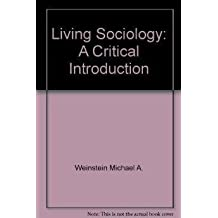Living sociology;: A critical introduction