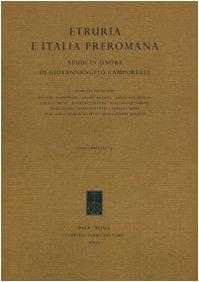 Etruria e Italia preromana. Studi in onore di Giovannangelo Camporeale