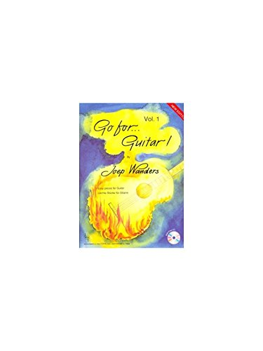 Joep Wanders: Go For Guitar (Band 1). Für Gitarre