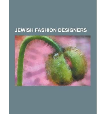 -jewish-fashion-designers-monica-lewinsky-donna-karan-dov-charney-richard-blackwell-stella-mccartney