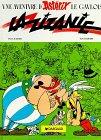 Astérix - La Zizanie par Goscinny