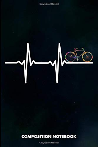 Composition Notebook: Heartbeats Cyclist, Birthday Journal for Outdoor Bicycle Riders to write on por M. Shafiq