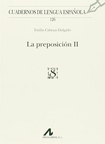 La preposición II (Cuadernos de lengua española)
