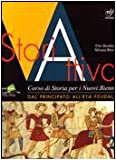 Storiattiva. Corso di storia antica e medievale. Per il biennio delle Scuole superiori: 2