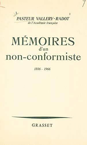 Mémoires d'un non-conformiste: 1886-1966 (French Edition)
