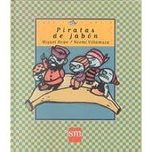 Piratas de jabón (Cuentos de ahora)