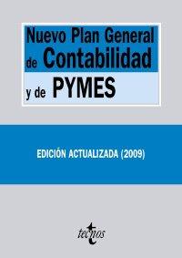 Nuevo Plan General de Contabilidad y de Pymes: Reales Decretos 1514/2007 y 1515/2007 de 16 de noviembre (Derecho - Biblioteca De Textos Legales)