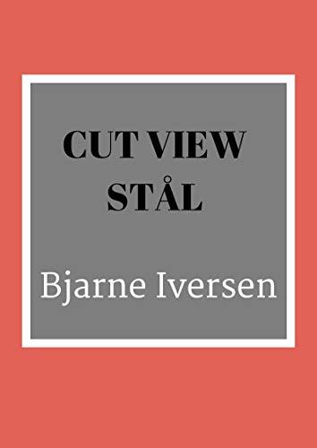Cut view stål (Danish Edition) por Bjarne  Iversen