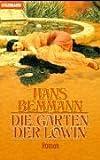 Die Gärten der Löwin - Hans Bemmann