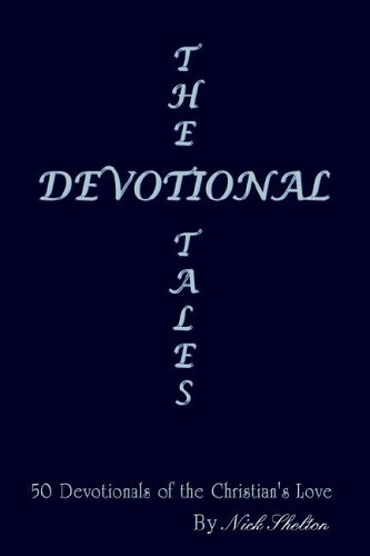 The Devotional Tales: 50 Devotionals of the Christian's Love