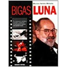 Bigas Luna (I grandi del cinema)