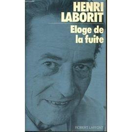 Éloge de la fuite (La vie selon -) par Henri Laborit