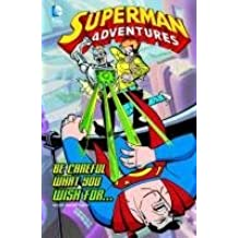 Be Careful What You Wish For... (Superman Adventures) by Scott McCloud (2012-07-01)