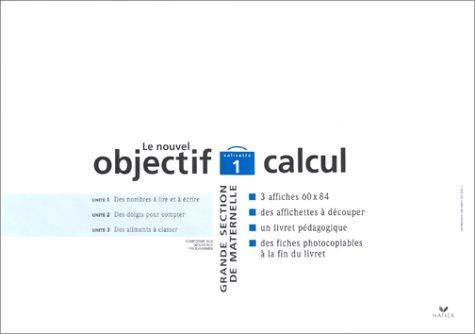 Le Nouvel Objectif calcul. Grande section maternelle, valisette 1
