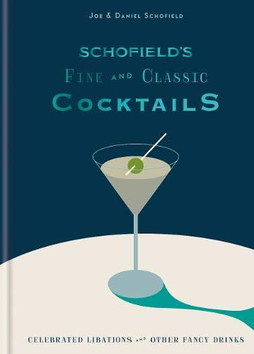 Schofield's Fine and Classic Cocktails: Celebrated libations & other fancy drinks Barware Cocktail-shaker