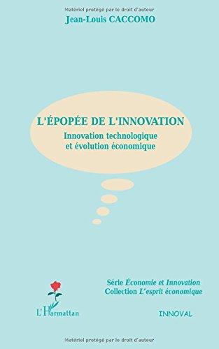 L'pope de l'innovation : Innovation technologique et volution conomique