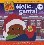 Hello, Santa!: A Lift-The-Flap Story (Little Bill)