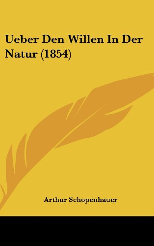 Ueber Den Willen in Der Natur (1854)