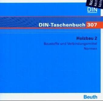 Holzbau, CD-ROMs, Bd.2 : Baustoffe und Verbindungsmittel, 1 CD-ROM Normen. Für Windows 95/98 SE/ME/NT 4.0 (SP5)/2000