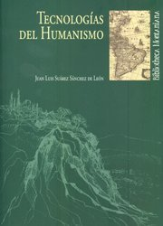 Tecnologías del Humanismo (Bibliotheca montaniana)