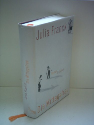 Frankfurt Fischer, Julia Franck: Die Mittagsfrau