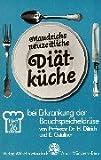 Maudrichs neuzeitliche Diätküche, H.26, Diät bei Erkrankung der Bauchspeicheldrüse