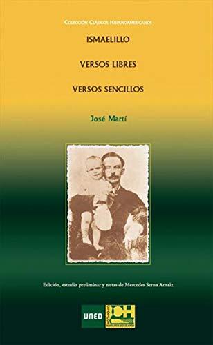 Ismaelillo.Versos Libres. Versos Sencillos por José Martí