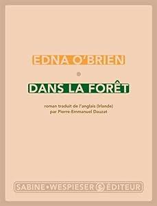 vignette de 'Dans la forêt (Edna O'Brien)'