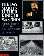 Day Martin Luther King, JR. Was Shot